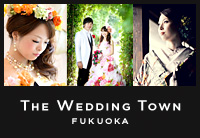 THE WEDDING TOWN FUKUOKA